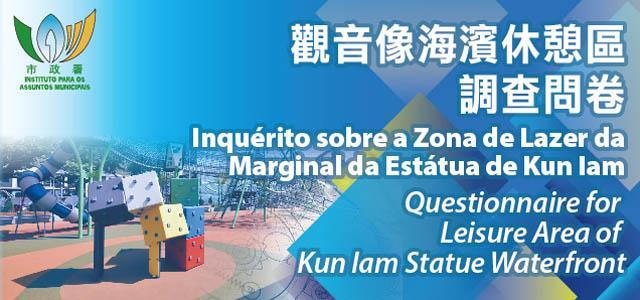 Questionnaire for Leisure Area of Kun Iam Statue Waterfront